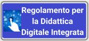 Regolamento per la Didattica Digitale Integrata